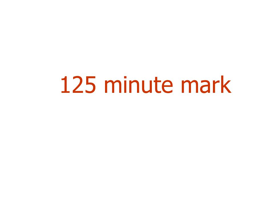 125 minute mark
