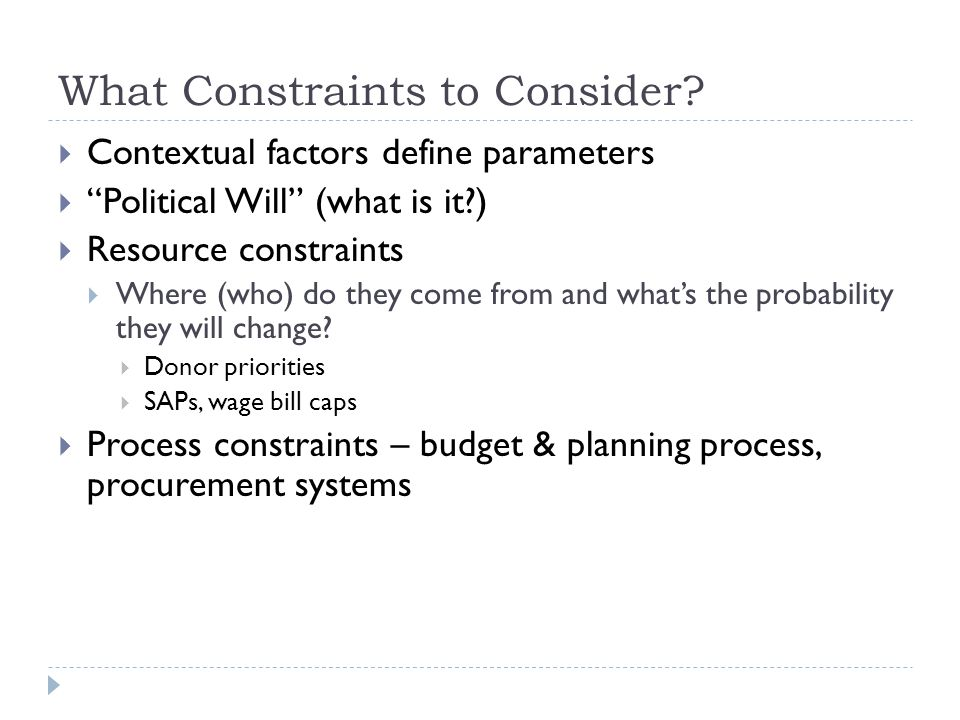 What Constraints to Consider.