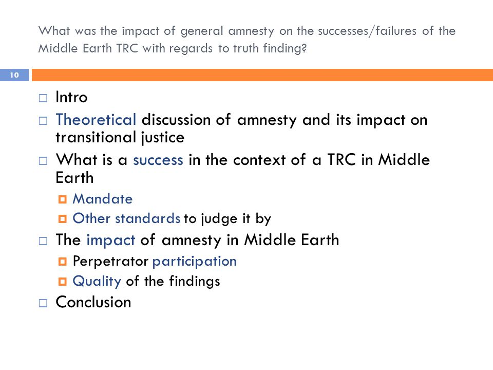 What was the impact of general amnesty on the successes/failures of the Middle Earth TRC with regards to truth finding.