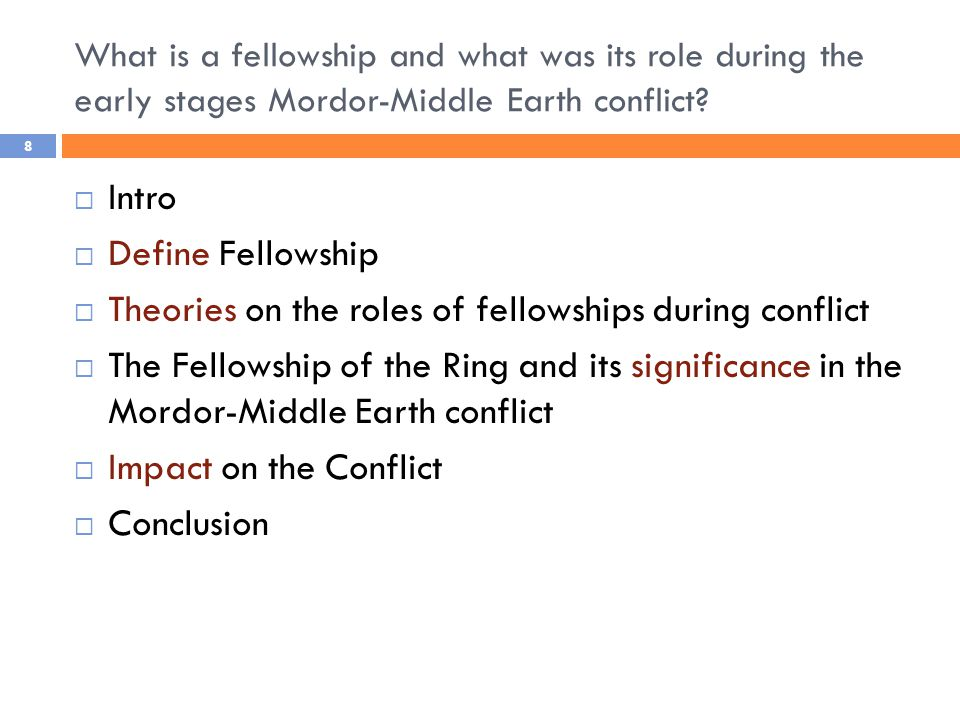 What is a fellowship and what was its role during the early stages Mordor-Middle Earth conflict.