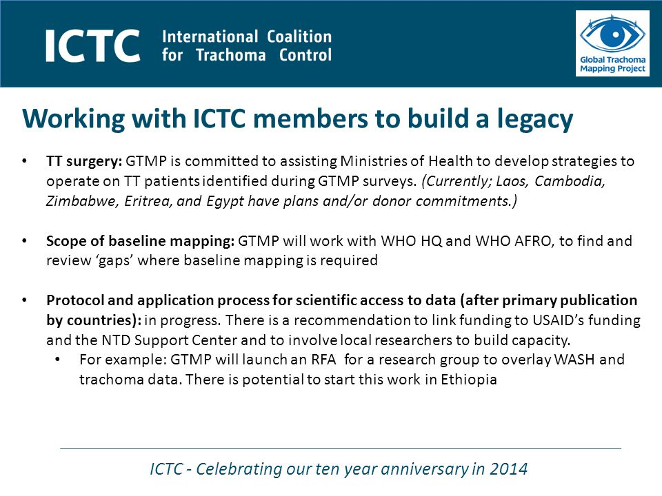 ICTC - Celebrating our ten year anniversary in 2014 Working with ICTC members to build a legacy TT surgery: GTMP is committed to assisting Ministries