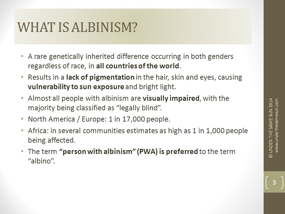 WHAT IS ALBINISM.