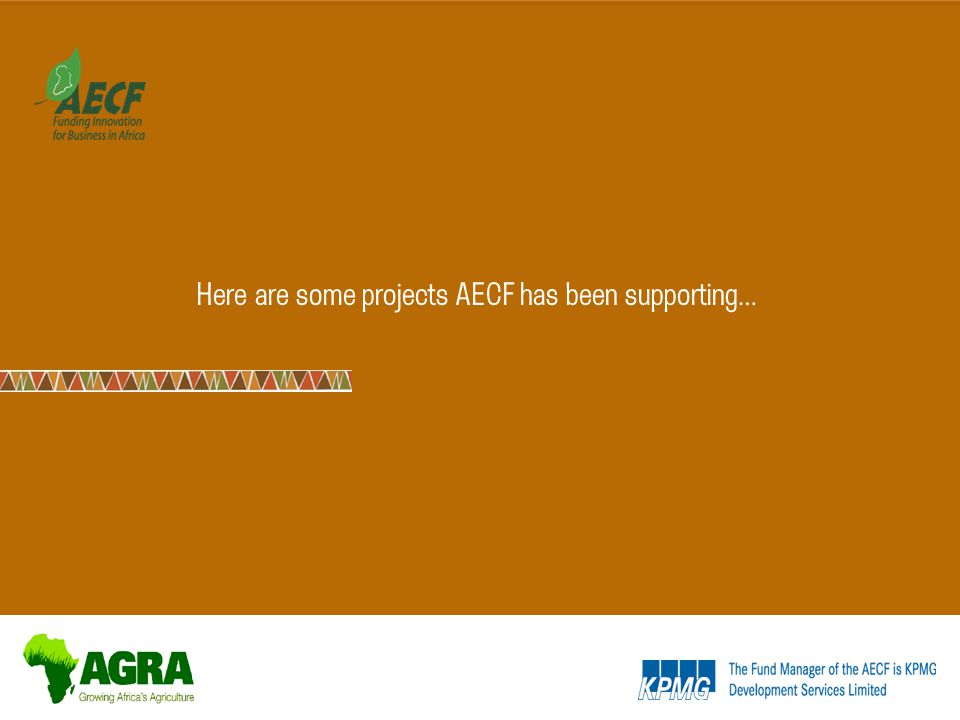 Here are some projects AECF has been supporting…