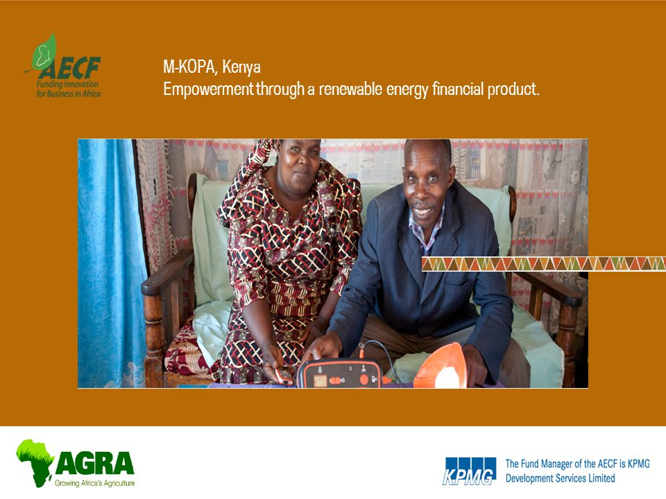 M-KOPA, Kenya Empowerment through a renewable energy financial product.