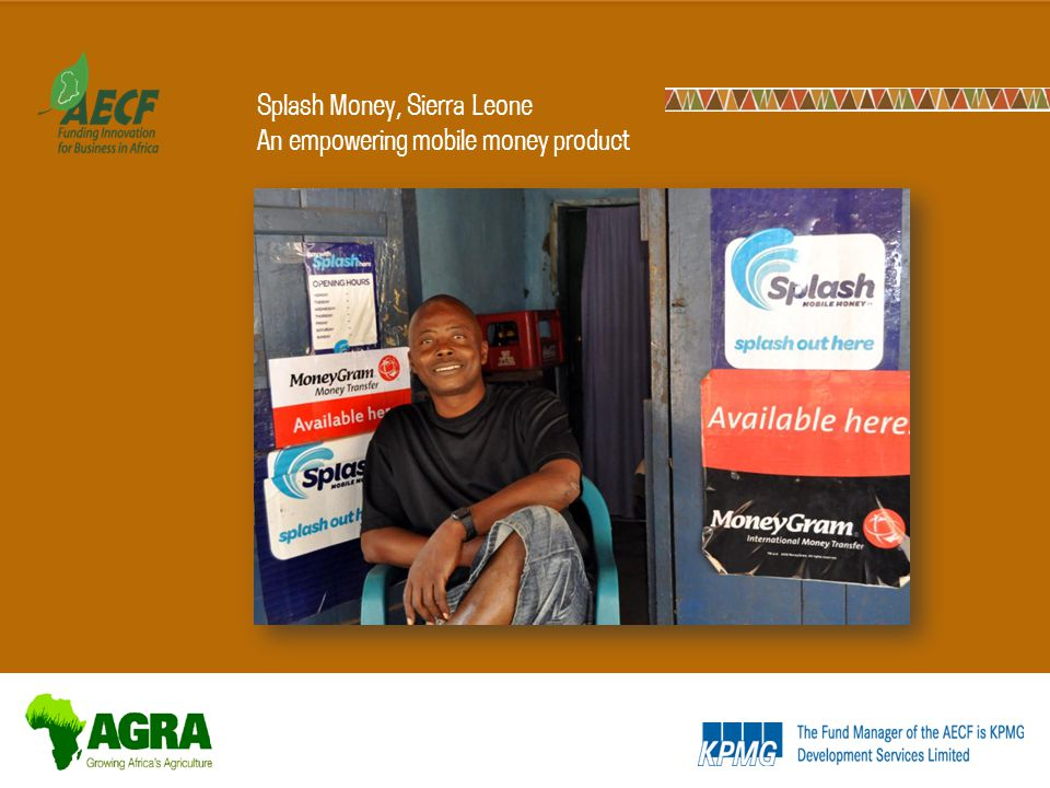 Splash Money, Sierra Leone An empowering mobile money product