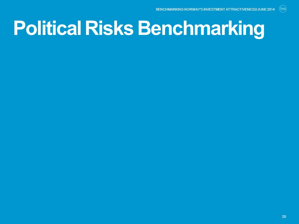 Political Risks Benchmarking 20 BENCHMARKING NORWAY'S INVESTMENT ATTRACTIVENESS/ JUNE 2014