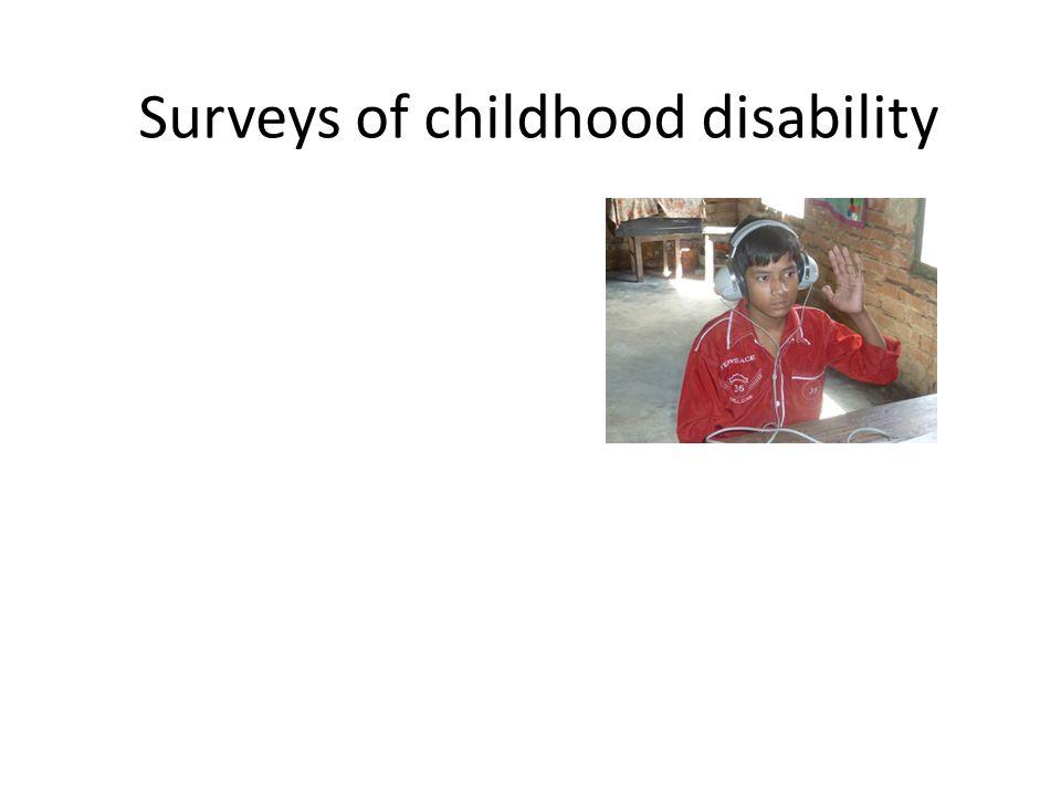 Surveys of childhood disability