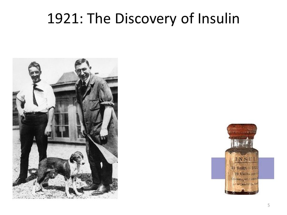 1921: The Discovery of Insulin 5
