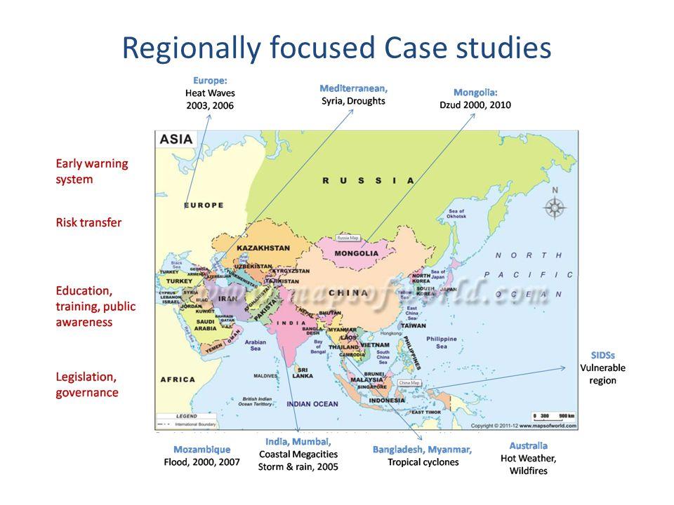 Regionally focused Case studies
