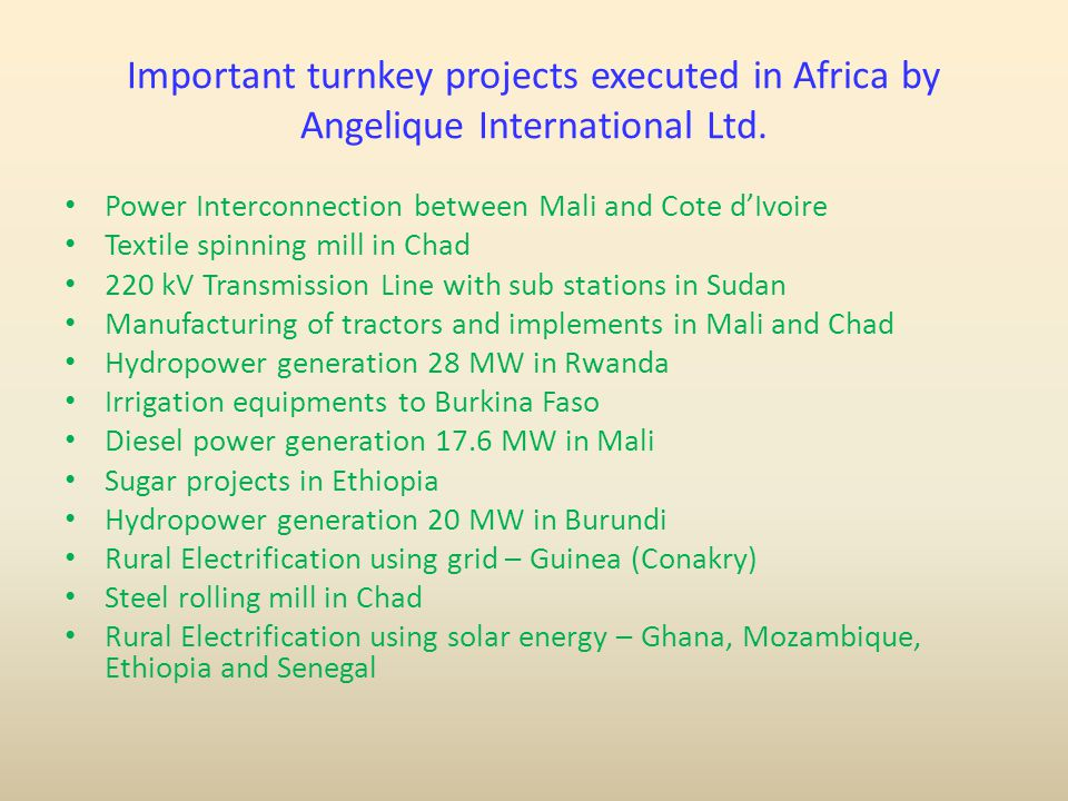 Important turnkey projects executed in Africa by Angelique International Ltd.