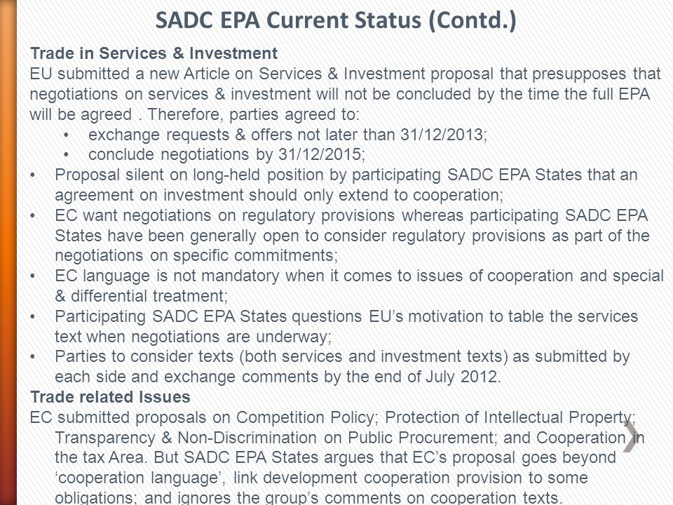 Trade in Services & Investment EU submitted a new Article on Services & Investment proposal that presupposes that negotiations on services & investment will not be concluded by the time the full EPA will be agreed.