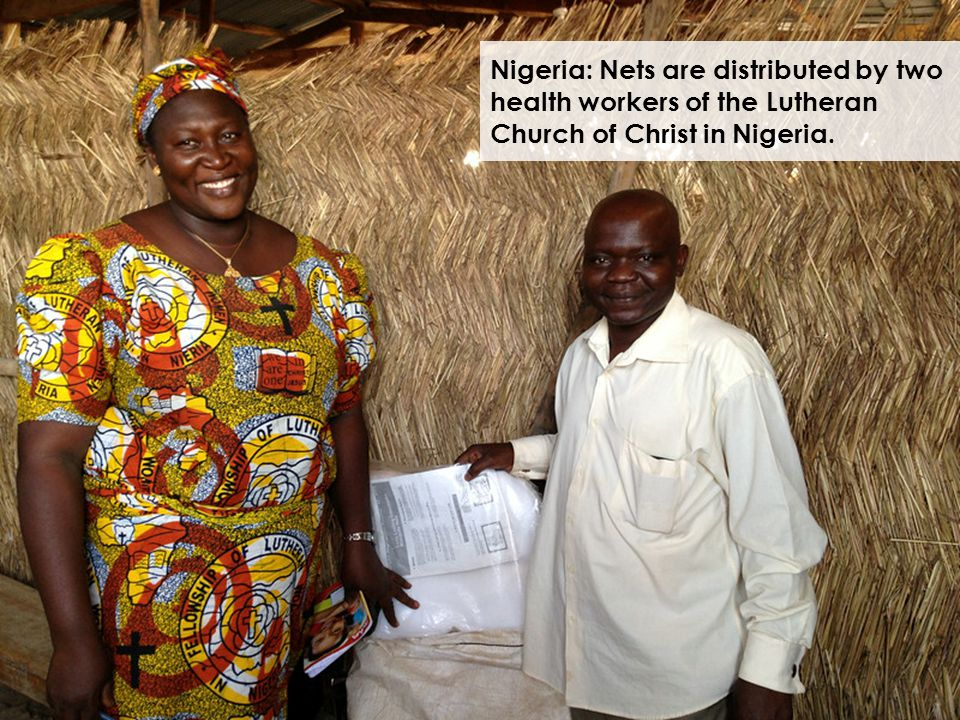 Nigeria: Nets are distributed by two health workers of the Lutheran Church of Christ in Nigeria.