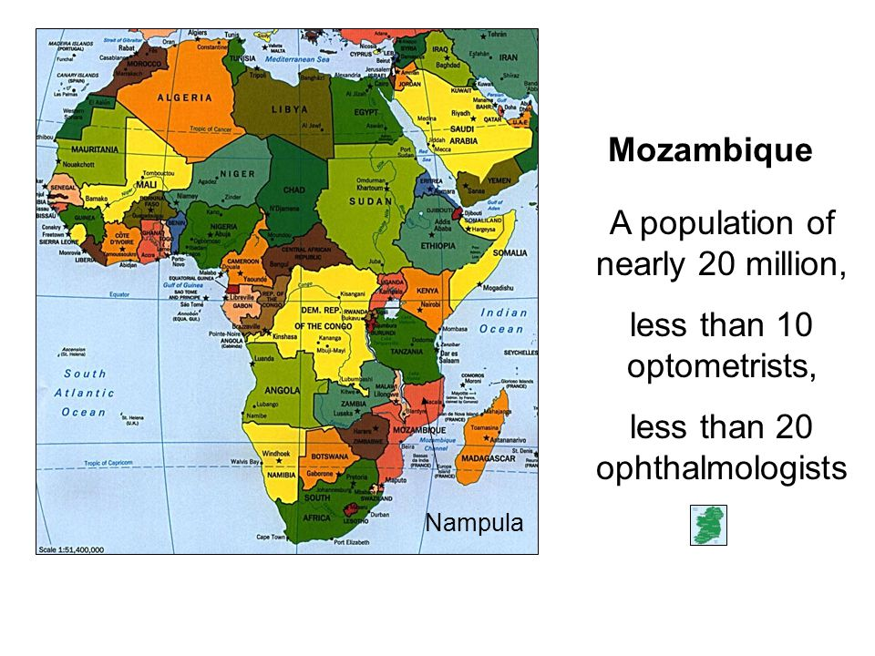 A population of nearly 20 million, less than 10 optometrists, less than 20 ophthalmologists Mozambique Nampula
