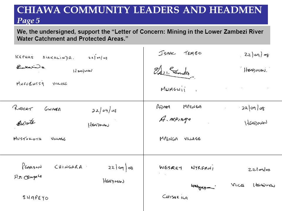 CHIAWA COMMUNITY LEADERS AND HEADMEN Page 5 We, the undersigned, support the Letter of Concern: Mining in the Lower Zambezi River Water Catchment and Protected Areas.
