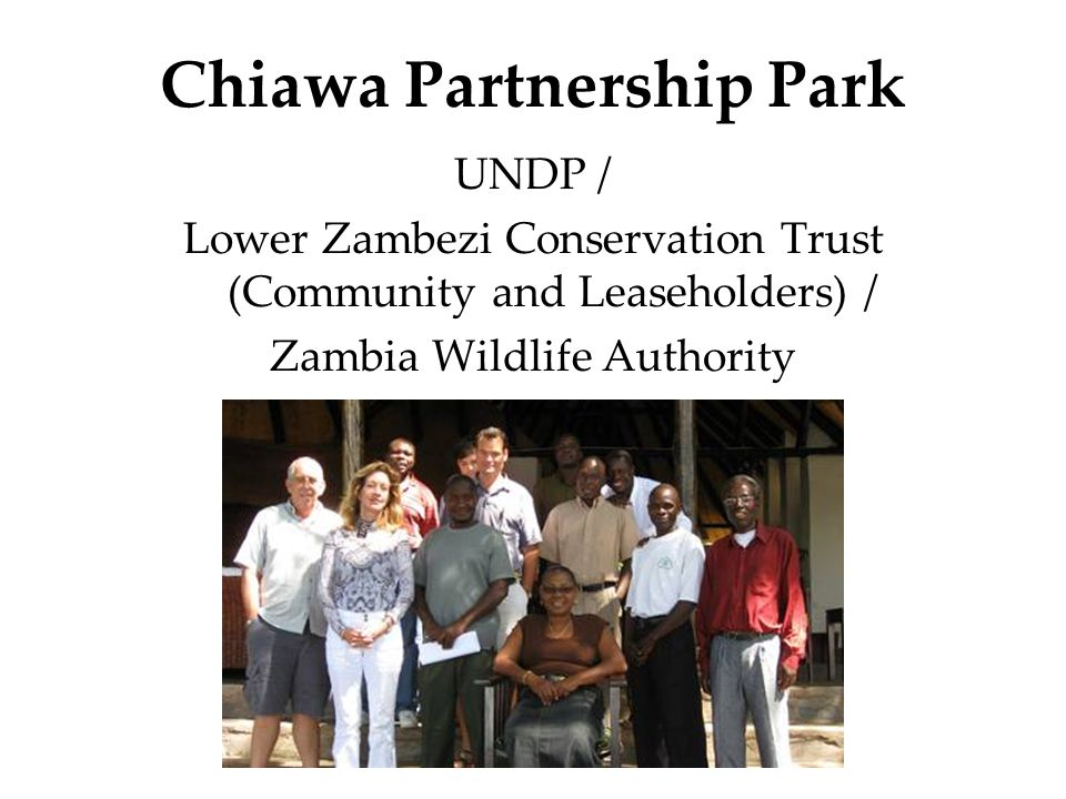 Chiawa Partnership Park UNDP / Lower Zambezi Conservation Trust (Community and Leaseholders) / Zambia Wildlife Authority