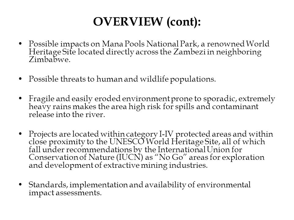 CONCLUSION: The ZAWA Act clearly states that no mining right be granted that does not take into account the need to conserve and protect the air, water, soil, flora, fauna, fish, fisheries and scenic attractions in or on the land .