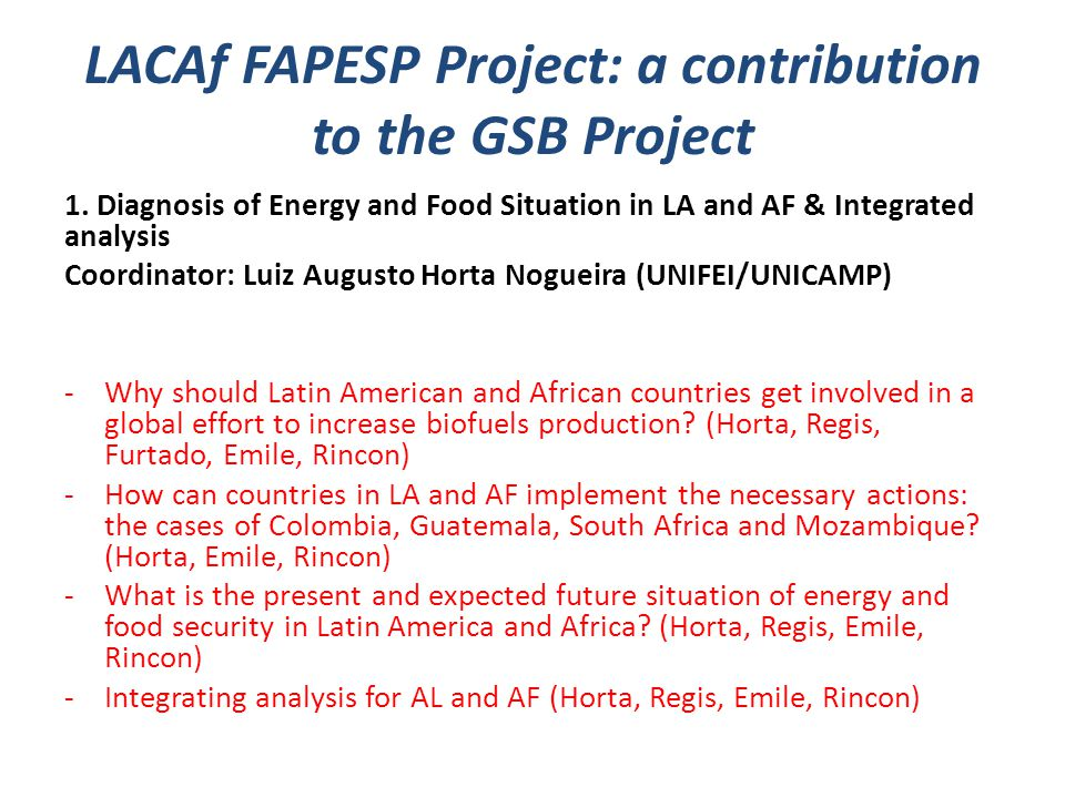 LACAf FAPESP Project: a contribution to the GSB Project 1.