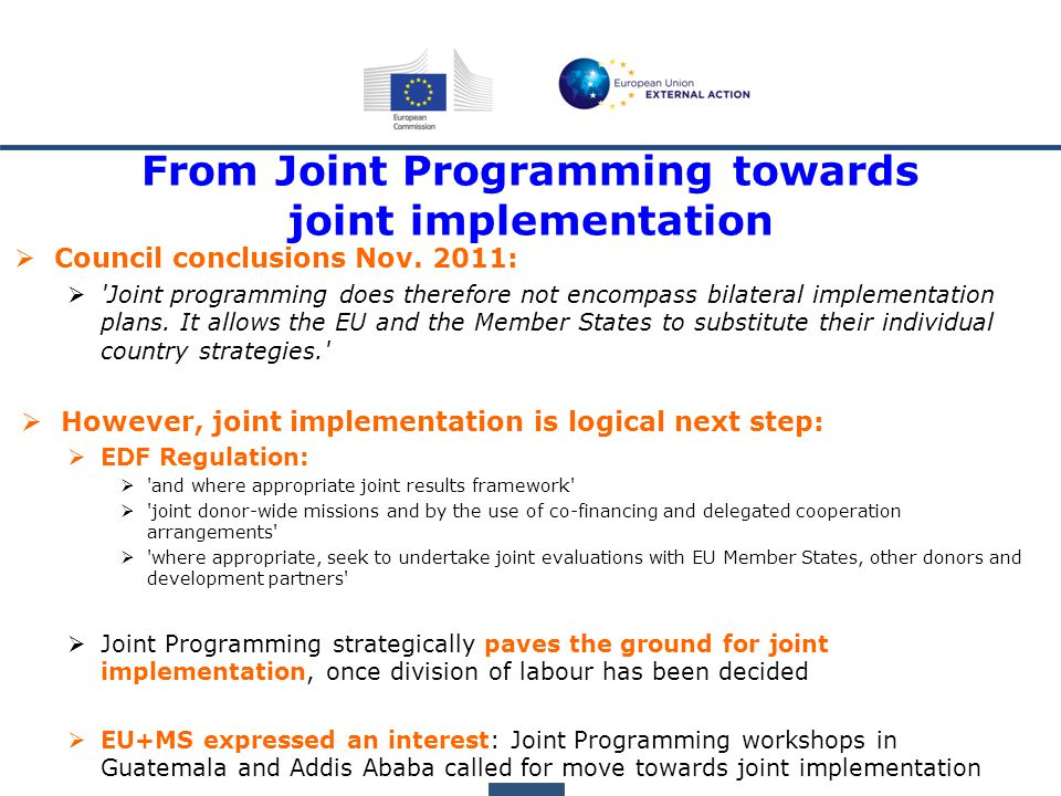 From Joint Programming towards joint implementation  Council conclusions Nov.