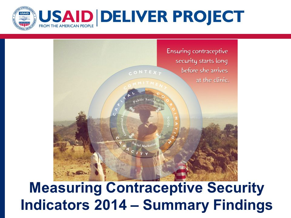Measuring Contraceptive Security Indicators 2014 – Summary Findings