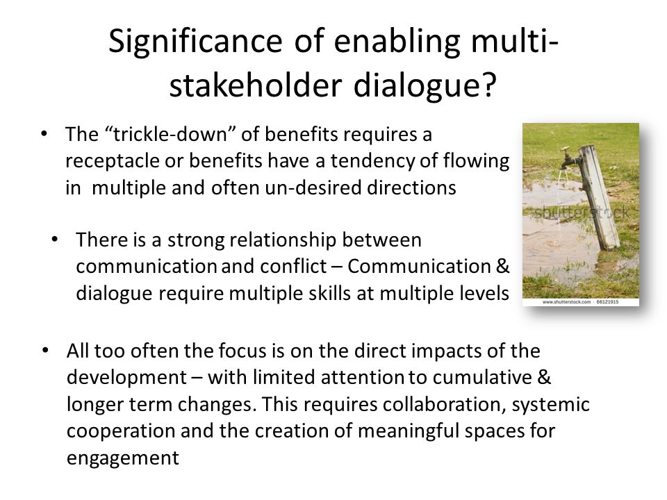 Significance of enabling multi- stakeholder dialogue.