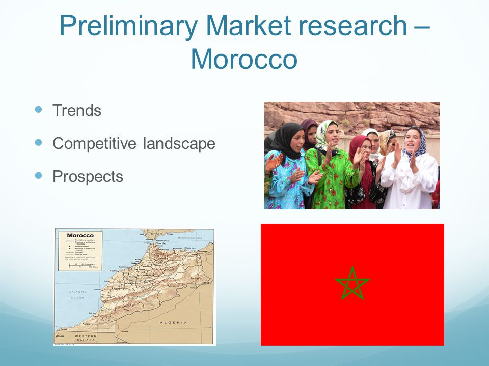 Preliminary Market research – Morocco Trends Competitive landscape Prospects