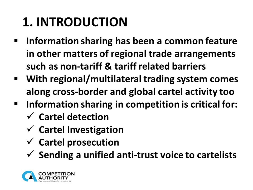 1. INTRODUCTION  Information sharing has been a common feature in other matters of regional trade arrangements such as non-tariff & tariff related ba