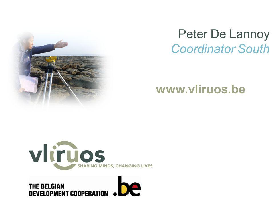 www.vliruos.be Peter De Lannoy Coordinator South