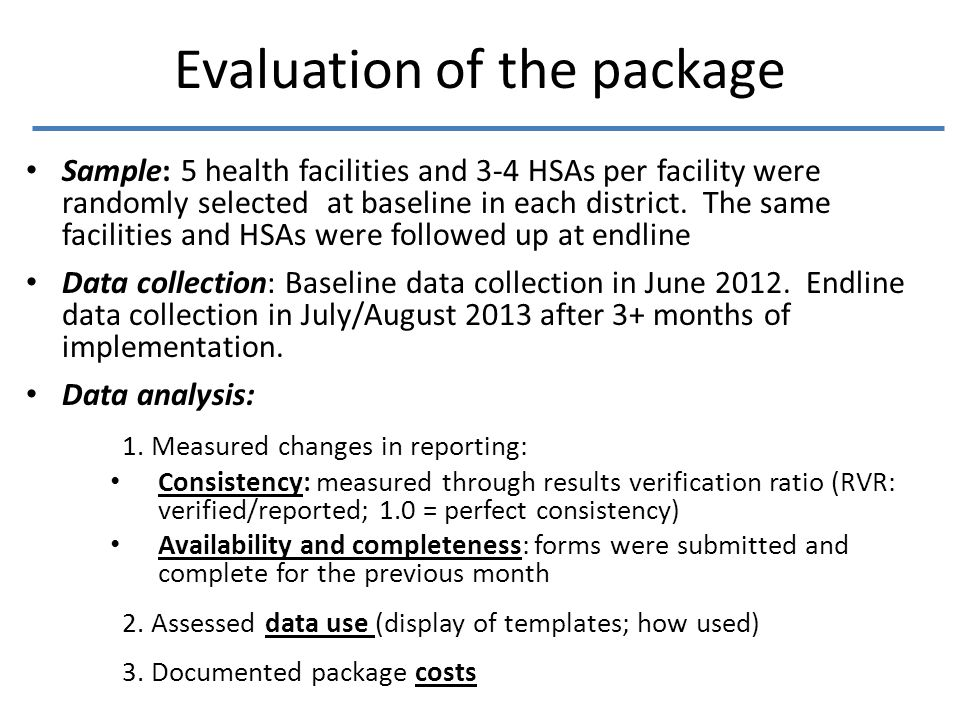 Sample: 5 health facilities and 3-4 HSAs per facility were randomly selected at baseline in each district.