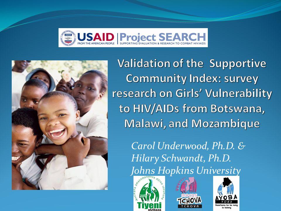 Carol Underwood, Ph.D. & Hilary Schwandt, Ph.D. Johns Hopkins University