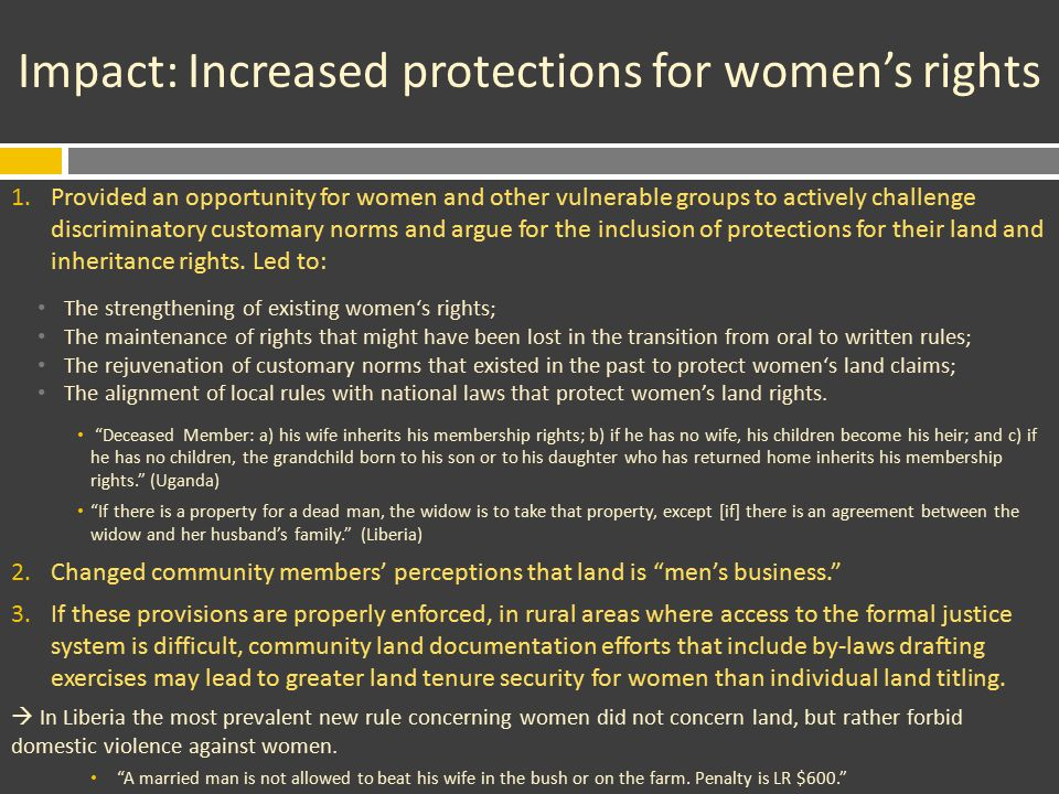 Impact: Increased protections for women's rights 1.