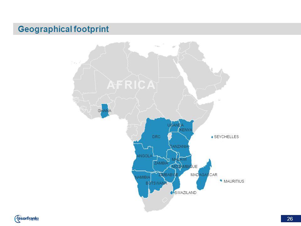 26 Geographical footprint AFRICA GHANA DRC ANGOLA NAMIBIA BOTSWANA ZIMBABWE SWAZILAND MAURITIUS MADAGASCAR MOZAMBIQUE ZAMBIA MALAWI TANZANIA KENYA UGANDA SEYCHELLES
