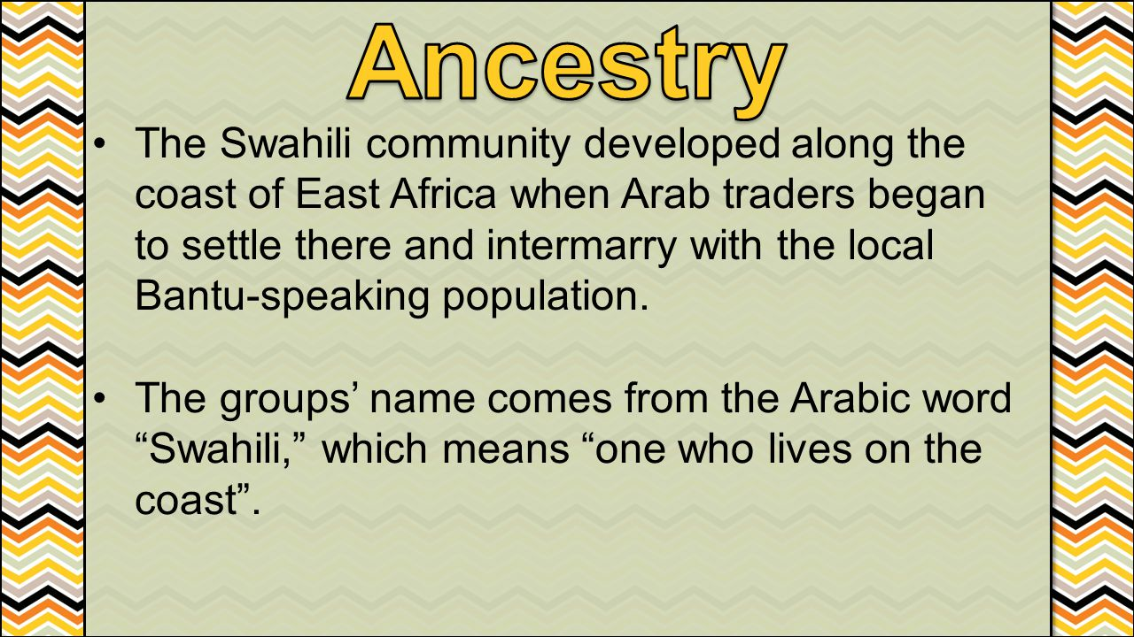 The Swahili community developed along the coast of East Africa when Arab traders began to settle there and intermarry with the local Bantu-speaking po