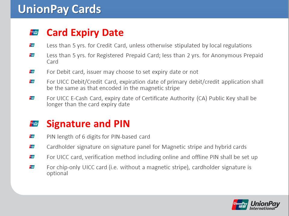 UnionPay Cards Card Expiry Date Less than 5 yrs.