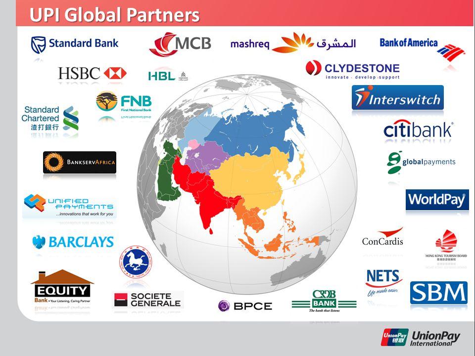 UPI Africa 42 markets accepting UnionPay 42 markets accepting UnionPay 56 countries / markets 56 countries / markets 110 thousand POSs 110 thousand POSs 54 thousand ATMs 54 thousand ATMs