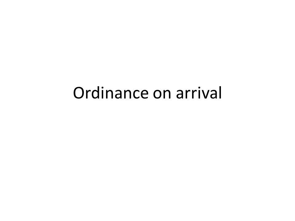 Ordinance on arrival