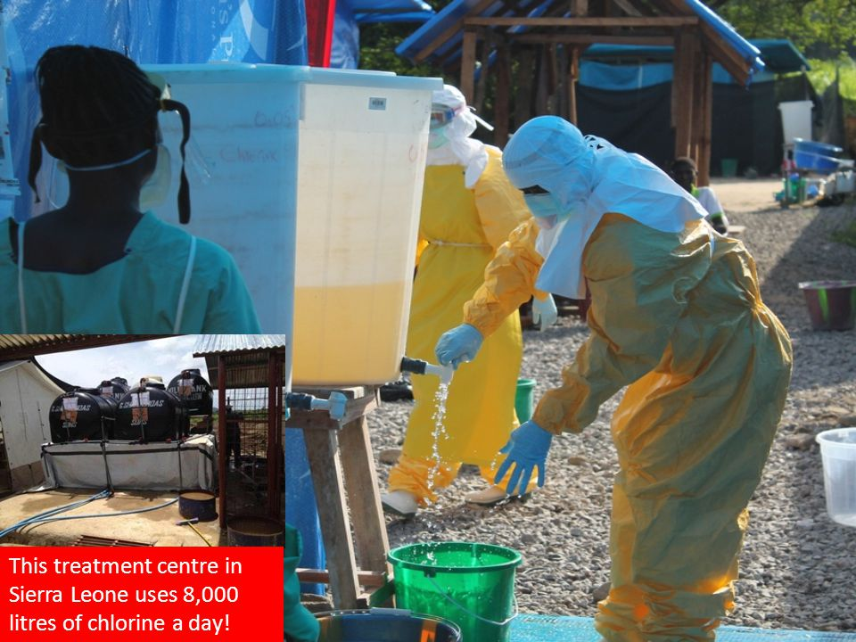This treatment centre in Sierra Leone uses 8,000 litres of chlorine a day!