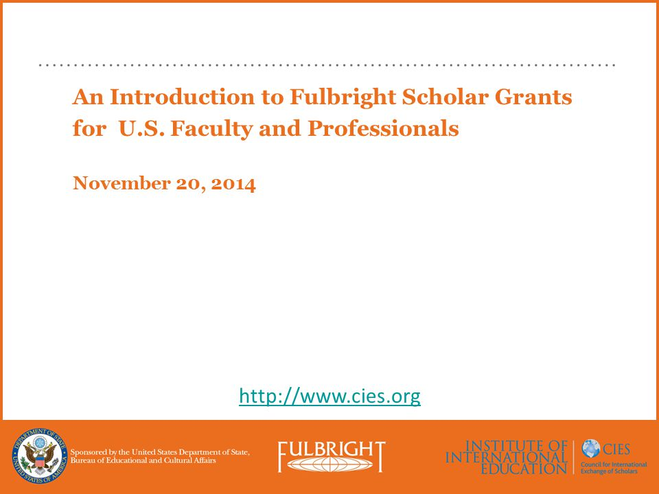 An Introduction to Fulbright Scholar Grants for U.S.