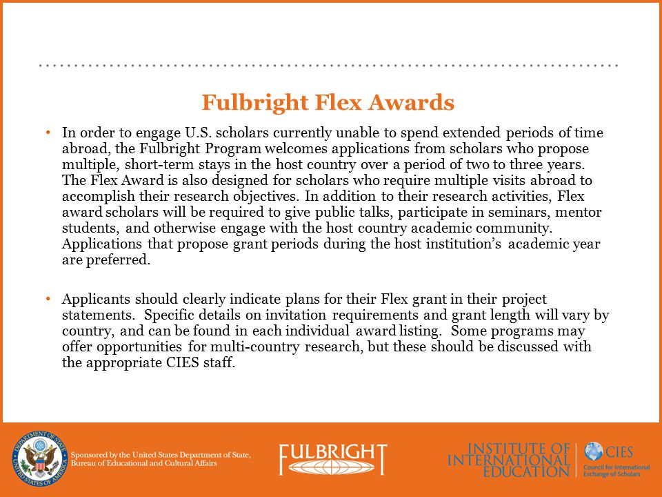 Fulbright Flex Awards In order to engage U.S.
