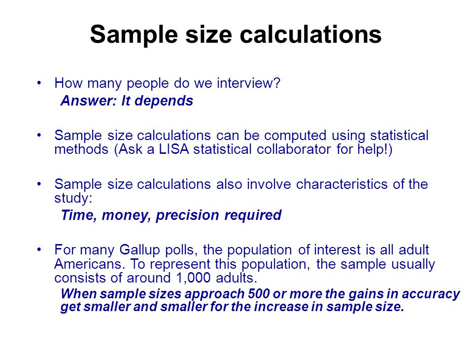 Sample size calculations How many people do we interview.