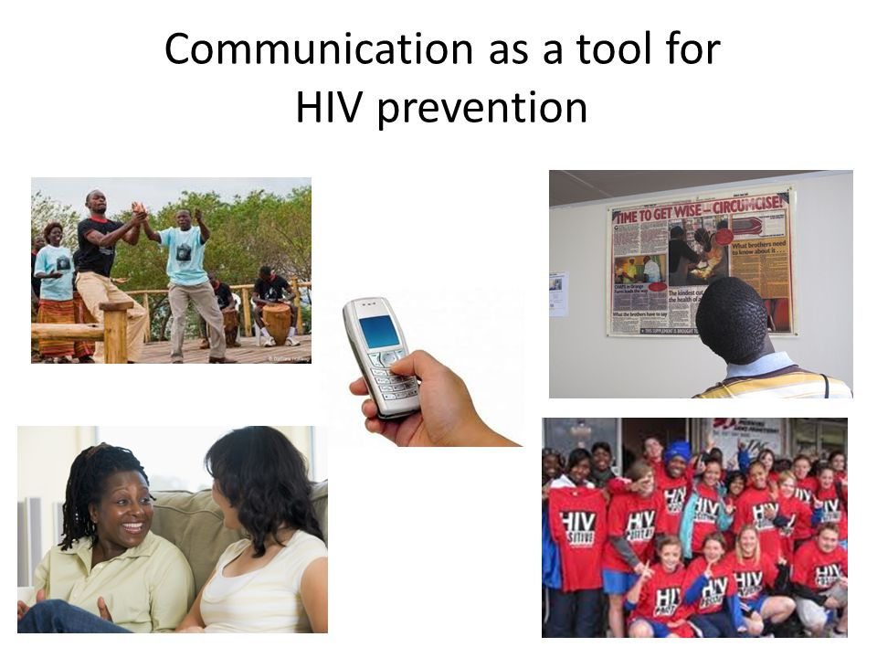 Communication as a tool for HIV prevention