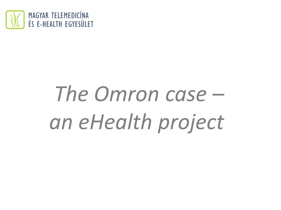The Omron case – an eHealth project