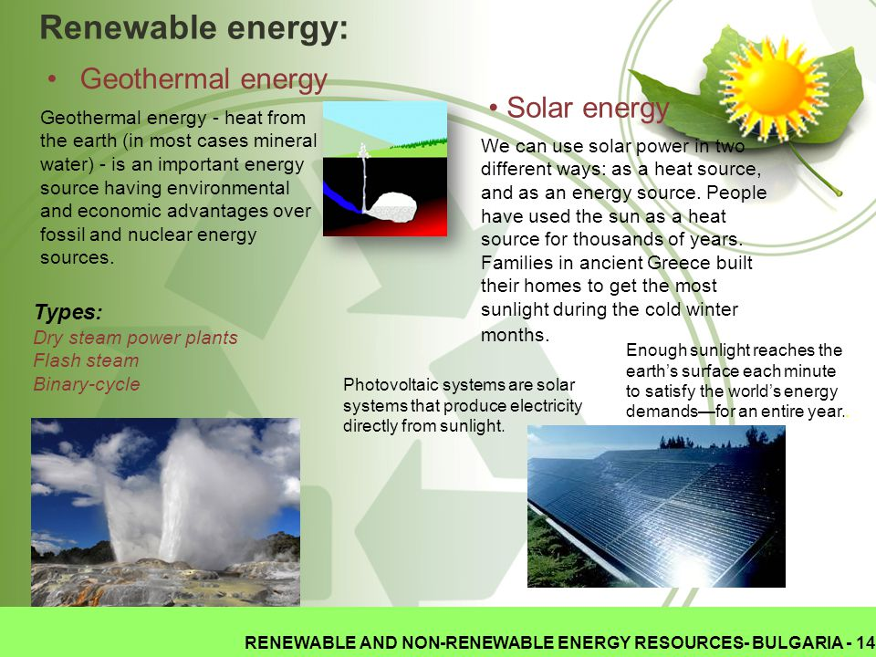 Renewable energy: Geothermal energy Geothermal energy - heat from the earth (in most cases mineral water) - is an important energy source having envir