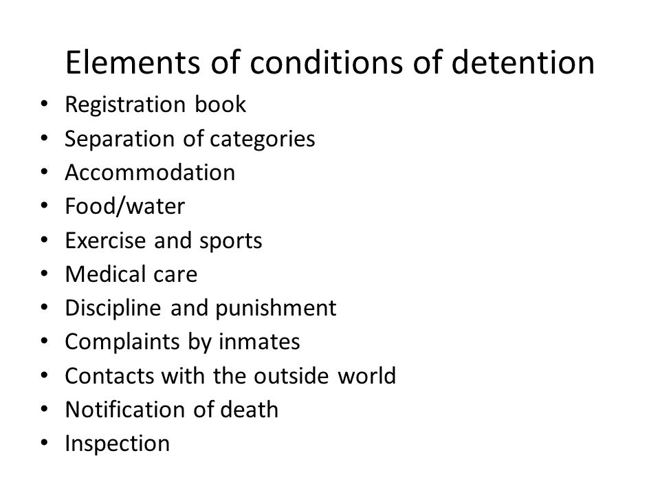 Hypotheses on condition of detention Condition of detention determines recidivism rate Harsh condition of detention can deter crave to commit crime Good condition of detention can encourage crave to commit of crime Emotional cum psychosocial circumstances of inmates is neglected in the UNSMR document