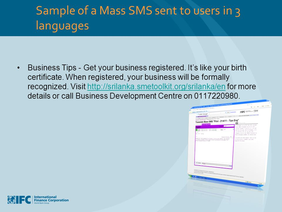 Sample of a Mass SMS sent to users in 3 languages Business Tips - Get your business registered. It's like your birth certificate. When registered, you