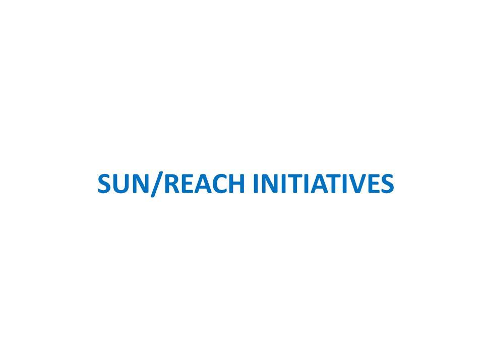 SUN/REACH INITIATIVES