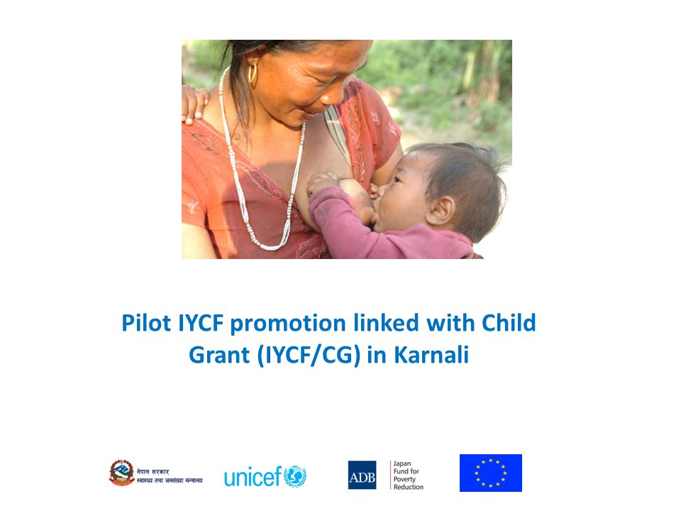Pilot IYCF promotion linked with Child Grant (IYCF/CG) in Karnali