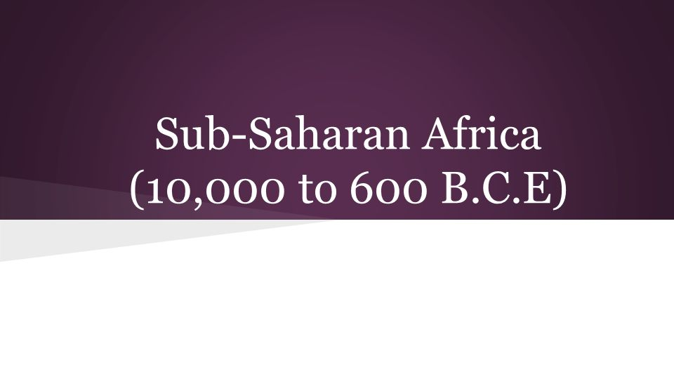(10,000 to 600 B.C.E)