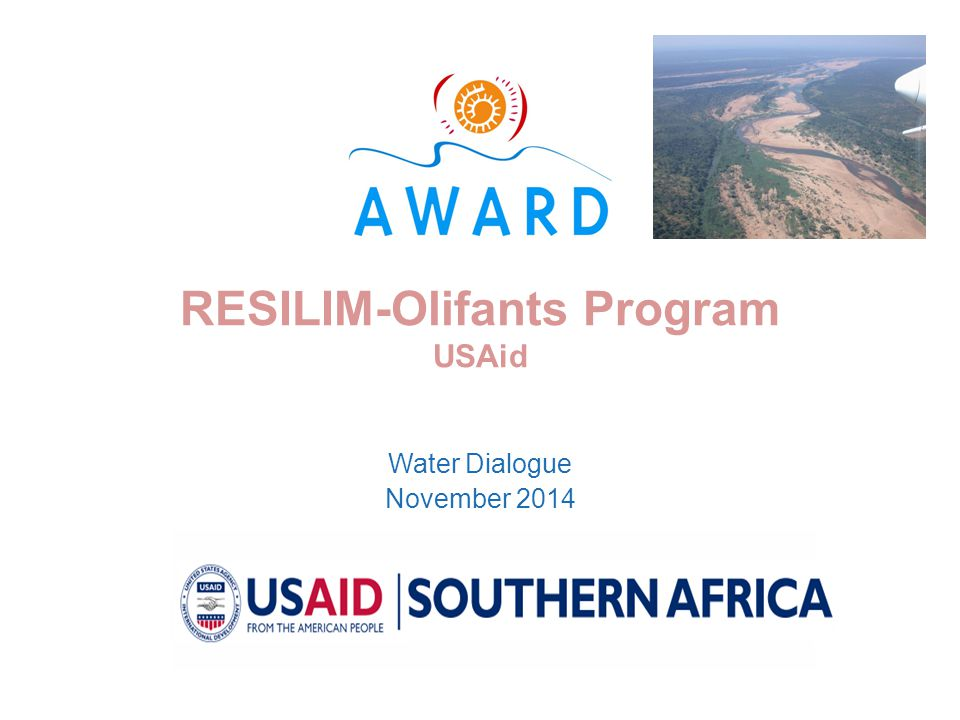 RESILIM-Olifants Program USAid Water Dialogue November 2014