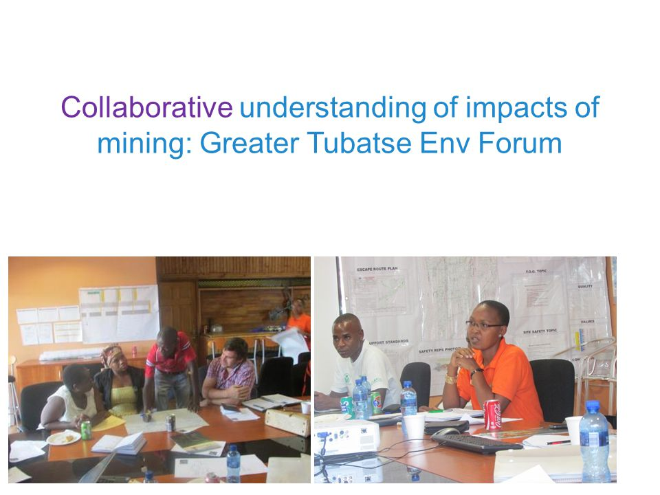 Collaborative understanding of impacts of mining: Greater Tubatse Env Forum