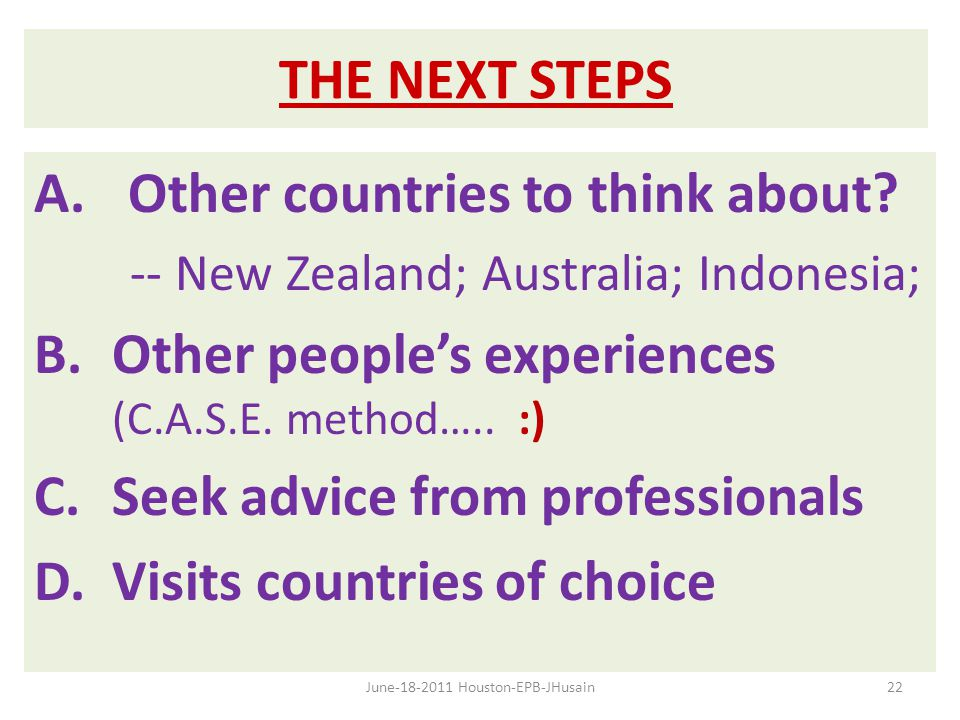 THE NEXT STEPS A.Other countries to think about.
